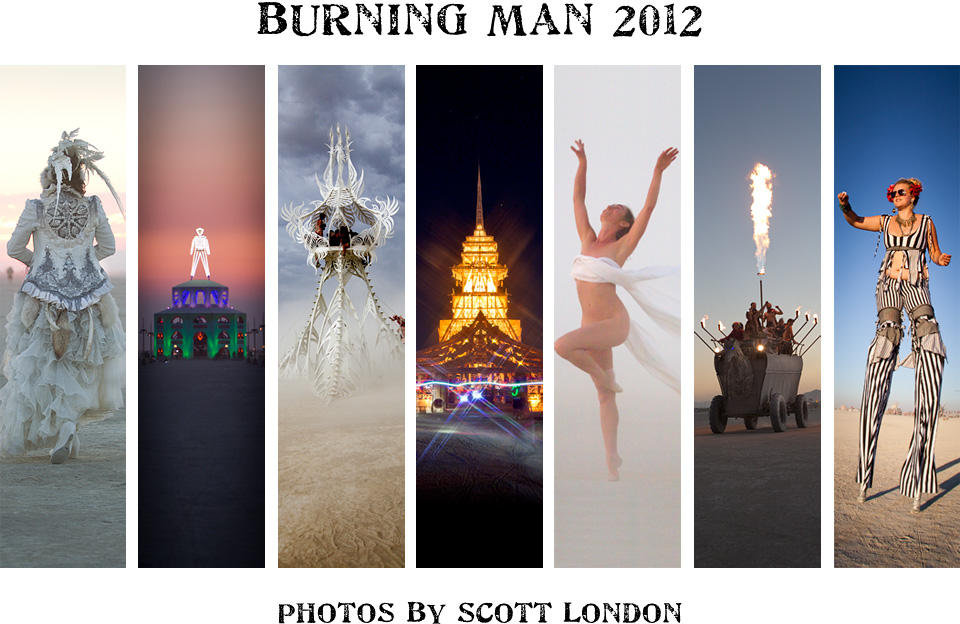 Beautiful photos from Burning Man 2012 by photojournalist Scott London