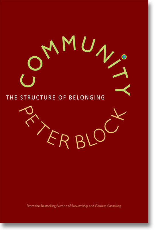 Peter Block - Community